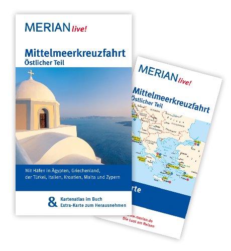Mittelmeerkreuzfahrt Östlicher Teil: Mit Häfen in Ägypten, Griechenland, der Türkei, Italien, Kroatien, Malta und Zypern - Bötig, Klaus