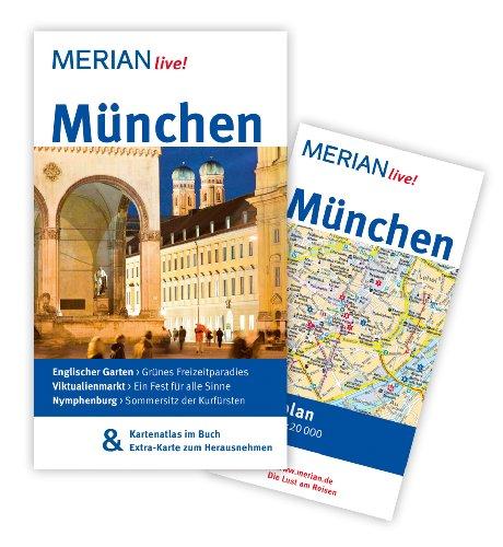 München: MERIAN live! - Mit Kartenatlas im: Hans E. Rübesamen,