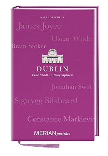 9783834213631: Dublin. Eine Stadt in Biographien