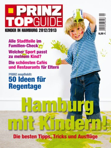 9783834213686: Prinz Top Guide Kinder Hamburg 2012/2013