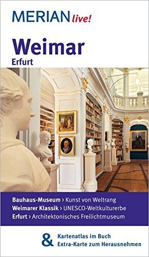 9783834216342: Weimar Erfurt: MERIAN live! - Mit Kartenatlas im Buch und Extra-Karte zum Herausnehmen