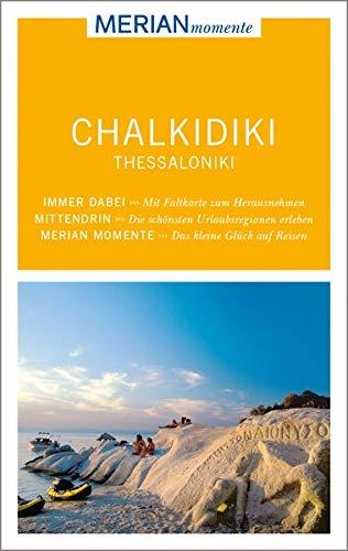 Chalkidiki Thessaloniki; MERIAN momente - Mit Extra-Karte zum Herausnehmen; MERIAN momente; Deutsch
