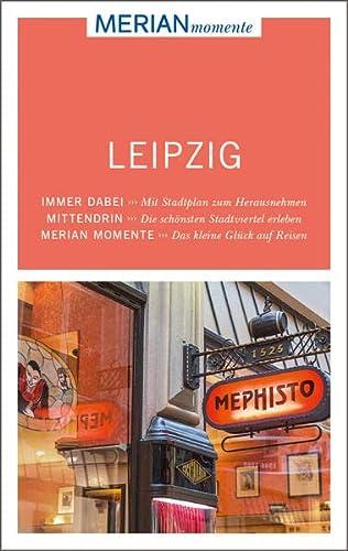 9783834216793: Leipzig: MERIAN momente! - Mit Extra-Karte zum Herausnehmen