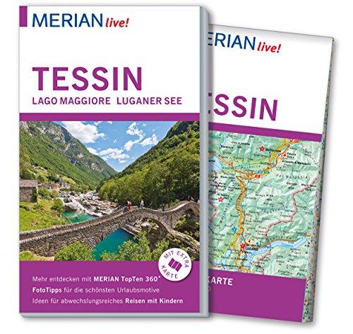 MERIAN live! Reiseführer Tessin Lago Maggiore Luganer: Friederike von Bülow