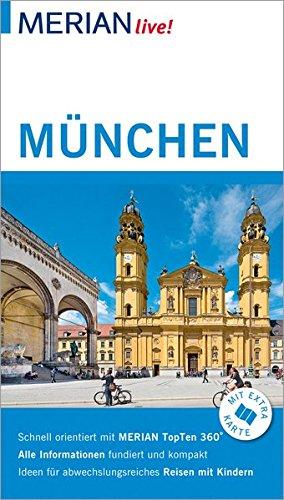 MERIAN live! Reiseführer München : Mit Extra-Karte: Annette Rübesamen