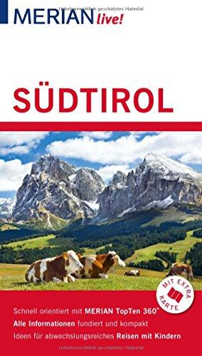 MERIAN live! Reiseführer Südtirol : Mit Extra-Karte: Annette Rübesamen