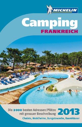 9783834289377: Michelin Campingf�hrer Frankreich 2013