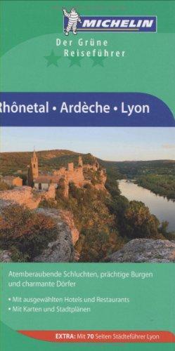 9783834289742: Michelin Der Grüne Reiseführer: Rhônetal Ardèche Lyon