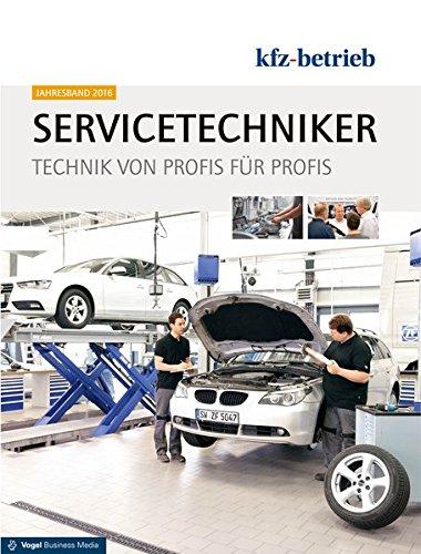 9783834326010: Servicetechniker Jahresband 2014: Technik von Profis für Profis