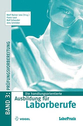 9783834330222: Die handlungsorientierte Ausbildung für Laborberufe 3