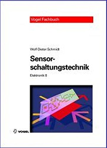 9783834331113: Elektronik 8. Sensorschaltungstechnik