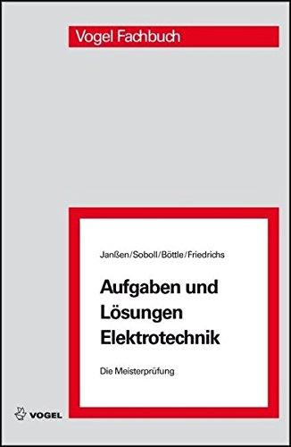 9783834331588: Die Meisterprüfung. Aufgaben und Lösungen Elektrotechnik