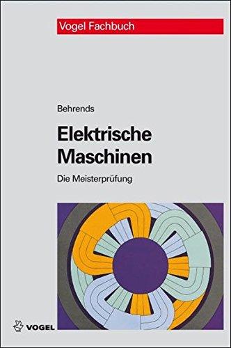 Elektrische Maschinen: Peter Behrends