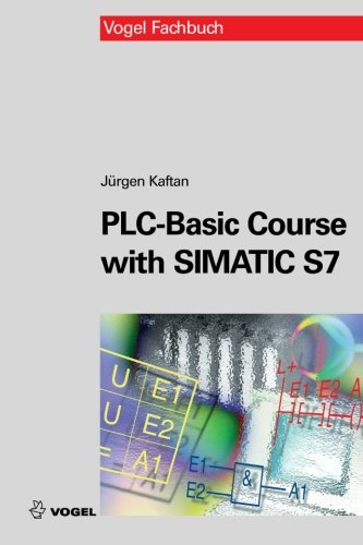 9783834332011: PLC-Basic Course with SIMATIC S7