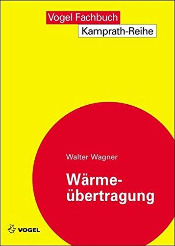 Wärmeübertragung (Paperback): Walter Wagner