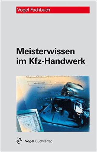9783834333117: Meisterwissen im Kfz-Handwerk