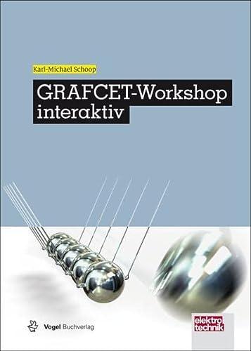 GRAFCET-Workshop interaktiv: Karl-Michael Schoop