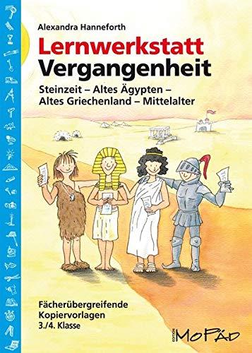 9783834403179: Lernwerkstatt Vergangenheit: Fächerübergreifende Kopiervorlagen für die 3./4. Klasse