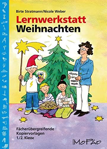 9783834403582: Lernwerkstatt Weihnachten - 1./2. Kl: Fächerübergreifende Kopiervorlagen (1. und 2. Klasse)