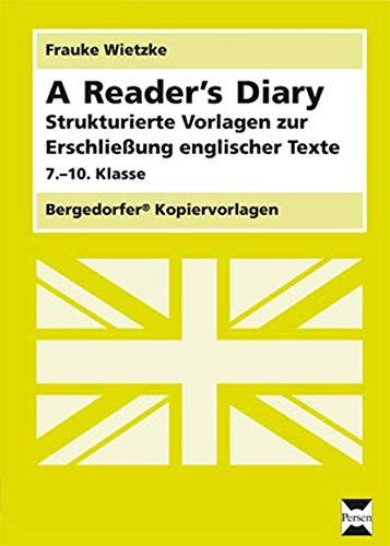 9783834421746: A Reader's Diary: Strukturierte Vorlagen zur Erschließung englischer Texte (7. bis 10. Klasse)