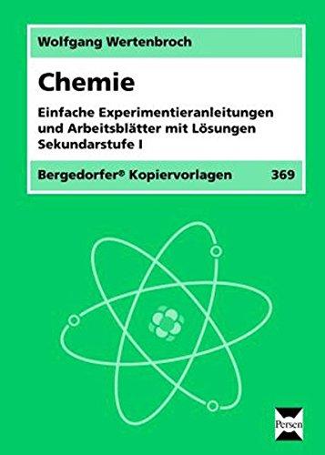 9783834424839: Chemie: Einfache Experimentieranleitungen und Arbeitsbl�tter mit L�sungen. Sekundarstufe 1
