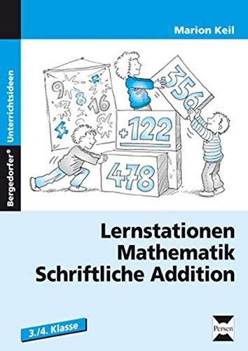 9783834430199: Lernstationen Mathematik: Schriftliche Addition: 3. und 4. Klasse