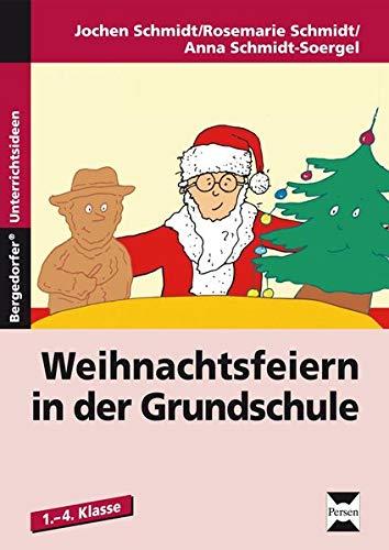 9783834430212: Weihnachtsfeiern in der Grundschule: 1. bis 4. Klasse