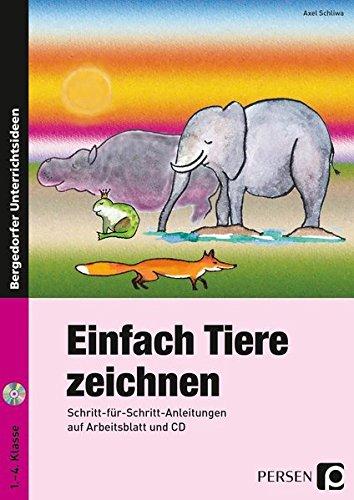 9783834430656: Einfach Tiere zeichnen: Schritt-für-Schritt-Anleitungen auf Arbeitsblatt und CD (1. bis 4. Klasse)