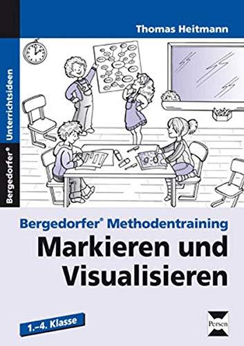 9783834432384: Markieren und Visualisieren: 1. - 4. Klasse. Bergedorfer Methodentraining