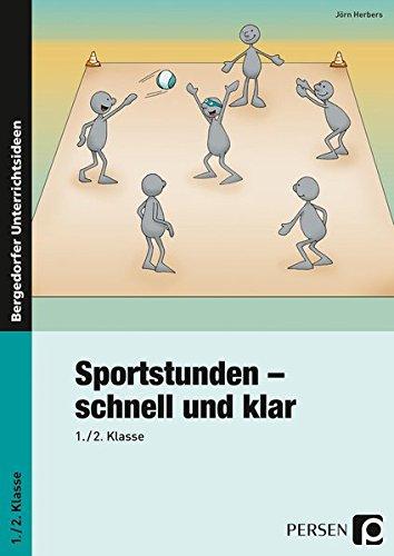 9783834433336: Sportstunden - schnell und klar: 1. und 2. Klasse