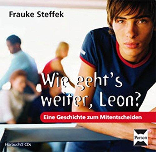 9783834433770: Wie gehts weiter Leon?: Eine Geschichte zum Mitentscheiden