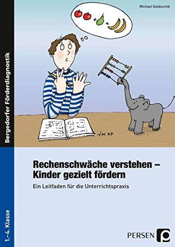 9783834435033: Rechenschwäche verstehen - Kinder gezielt fördern: Ein Leitfaden für die Unterrichtspraxis (1. bis 4. Klasse)