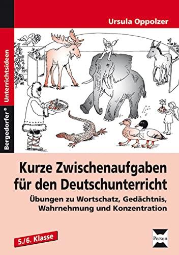 9783834435040: Kurze Zwischenaufgaben für den Deutschunterricht: Übungen zu Wortschatz, Gedächtnis, Wahrnehmung und Konzentration, 5./6. Klasse