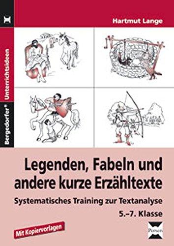 9783834435101: Legenden, Fabeln und andere kurze Erzähltexte: Systematisches Training zur Textanalyse, 5.-7. Klasse