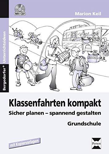 Klassenfahrten kompakt, m. CD-ROM: Marion Keil