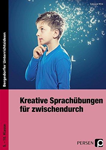 9783834435170: Kreative Sprachübungen für zwischendurch: 5. bis 10. Klasse