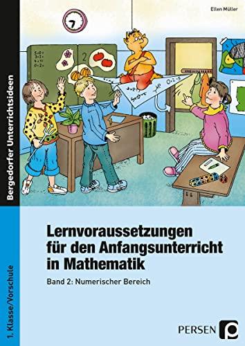 9783834436207: Lernvoraussetzungen für den Anfangsunterricht in Mathematik 2: Numerischer Bereich - Mit Kopiervorlagen