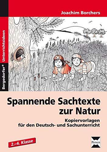 9783834436801: Spannende Sachtexte zur Natur: Kopiervorlagen f�r den Deutsch- und Sachunterricht