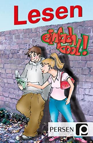 Lesen - einfach cool!: 7. bis 9. Klasse