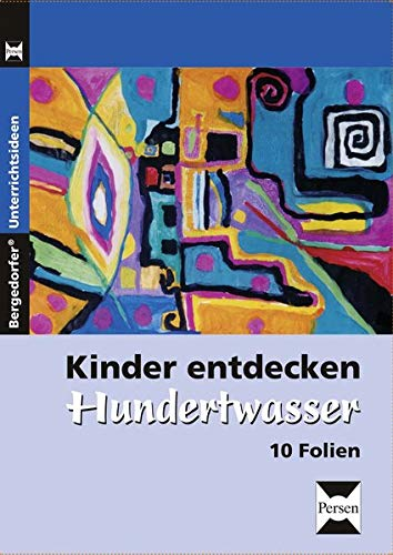 9783834438799: Kinder entdecken Hundertwasser - Foliensatz: 1. bis 6. Klasse