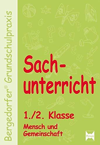 9783834439437: Sachunterricht 1./2. Klasse, Mensch und Gemeinschaft: Handlungsorientierte Materialien f�r einen innovativen Sachunterricht