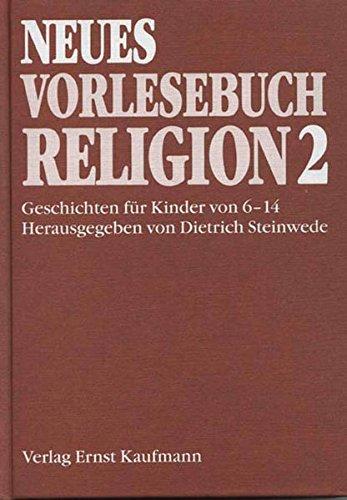 9783834446060: Neues Vorlesebuch Religion 2.