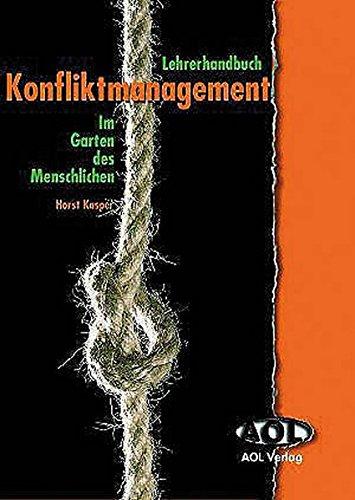 9783834450357: Lehrerhandbuch  Konfliktmanagement: Im Garten des Menschlichen