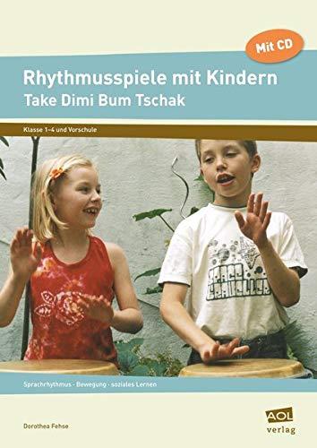 9783834450456: Rhythmusspiele mit Kindern. Mit CD: Vorschule, Grundschule, Förderschule. Sprachrhythmus, Bewegung, soziales Lernen