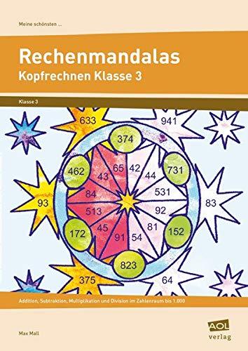9783834452085: Meine schönsten Rechenmandalas: Kopfrechnen Kl. 3: Addition, Subtraktion, Multiplikation und Division im Zahlenraum bis 1.000 (3. Klasse)