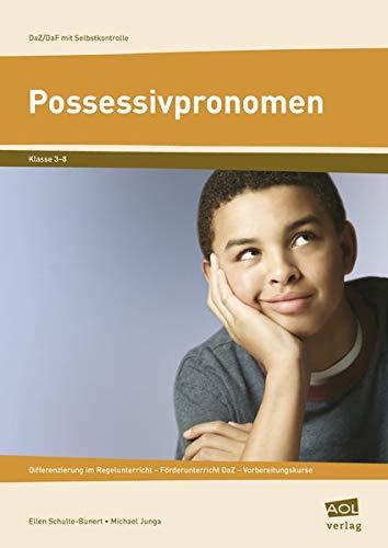 9783834454096: DaZ /DaF mit Selbstkontrolle: Possessivpronomen: Differenzierung im Regelunterricht - Förderunterricht DaZ - Vorbereitungskurse