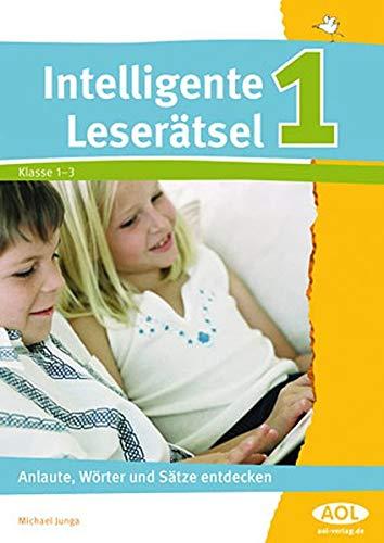 9783834454218: Intelligente Leserätsel 1: Anlaute, Wörter und Sätze entdecken