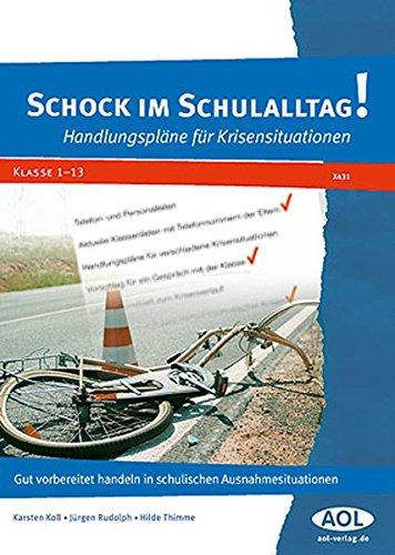 9783834454317: Schock im Schulalltag!: Handlungspläne für Krisensituationen (Alle Klassenstufen)