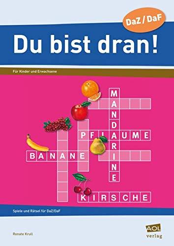 9783834454928: 'Du bist dran!': Spiele und Rätsel für Deutsch lernende Kinder und Erwachsene. DaZ/DaF. Deutsch als Zweitsprache/Fremdsprache