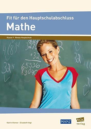 Fit für den Hauptschulabschluss: Mathe Klasse 9: Hiemer, Katrin